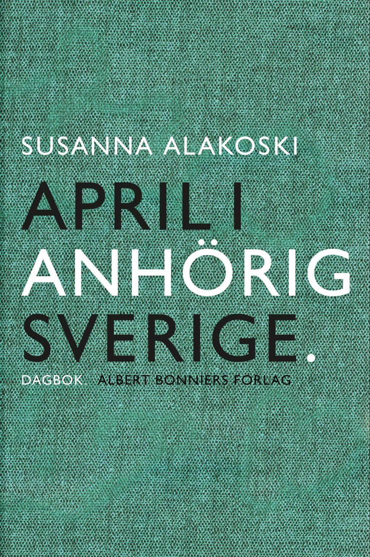 april anhörig i sverige