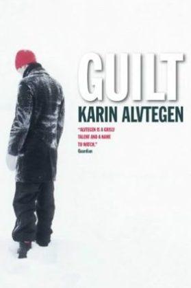 Guilt. Karin Alvtegen.