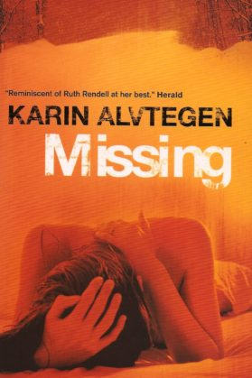 Missing. Karin Alvtegen