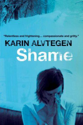 Shame. Karin Alvtegen