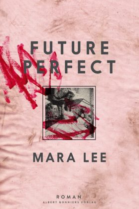 Future perfect. Mara Lee